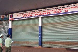 Làm rõ nguyên nhân hàng loạt cửa hàng xăng dầu đóng cửa