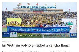 Báo chí thế giới ấn tượng với sự trở lại của bóng đá Việt Nam
