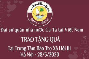 Đại sứ Qatar tại Việt Nam sẽ tới thăm và trao quà tại Trung tâm Bảo trợ Xã hội 3, Hà Nội