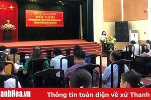 Triển khai thí điểm Bộ tiêu chí ứng xử trong gia đình trên địa bàn tỉnh Thanh Hóa