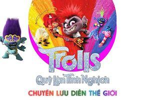 Trolls Quỷ lùn tinh nghịch: Chuyến lưu diễn thế giới