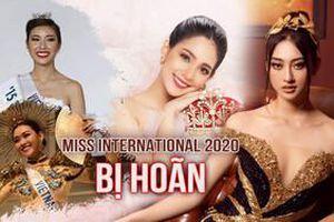 Hoa hậu Quốc tế 2020 hoãn tổ chức 1 năm: Lương Thùy Linh lỡ duyên với vương miện Mikimoto?