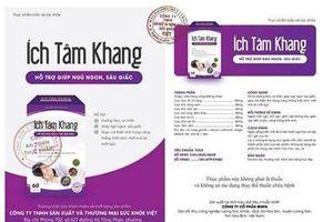 Thu hồi giấy công bố sản phẩm Ích Tâm Khang, cảnh báo quảng cáo sản phẩm Linh chi sừng hươu đỏ