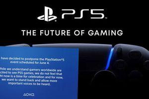 Sony hoãn sự kiện ra mắt game PS5 ngày 4/6