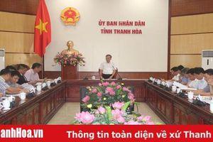 Triển khai kế hoạch tổ chức Hội nghị Xúc tiến đầu tư tỉnh Thanh Hóa năm 2020