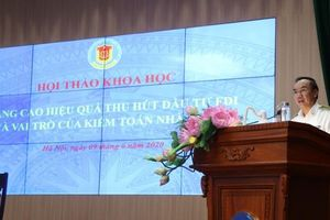 Nâng cao hiệu quả thu hút FDI và vai trò của kiểm toán Nhà nước