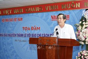 Tọa đàm 'Nhà báo Nguyễn Thành Lê với báo chí cách mạng Việt Nam'