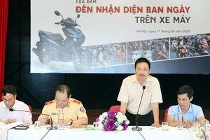 Nhiều vấn đề được làm rõ tại tọa đàm Đèn nhận diện ban ngày trên xe máy