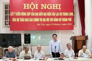Câu lạc bộ Thăng Long đóng góp ý kiến cho Dự thảo Văn kiện Đại hội XVII Đảng bộ Thành phố Hà Nội