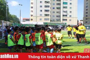 Học viện bóng đá Juventus Việt Nam tìm kiếm tài năng bóng đá tại Thanh Hóa