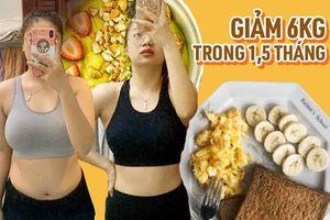 Từ nàng béo mê ăn vặt, cô sinh viên Sài Gòn lột xác hoàn toàn khi giảm 6kg chỉ trong 1,5 tháng