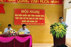 Đoàn ĐBQH tỉnh Thanh Hóa tiếp xúc cử tri huyện Vĩnh Lộc và Thạch Thành