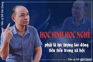 TS Đỗ Văn Giang: Nghệ An nổi trội về 'phân luồng' nhưng cần thay đổi quan điểm định hướng học sinh