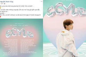 HOT: Sơn Tùng M-TP tiết lộ phần lời bài hát trong sáng tác mới 'Có chắc yêu là đây'