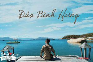 Chinh phục đảo Bình Hưng hè này chỉ với 2,8 triệu VNĐ: Vẻ đẹp hoang sơ đầy thơ mộng của 1 trong 'Tứ Bình' thiên đường biển của Việt Nam