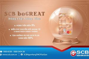 Ngân hàng SCB triển khai sản phẩm mới – Thẻ thanh toán SCB beGREAT