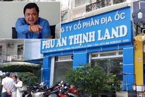 Công an TP. HCM bắt Tổng giám đốc Phú An Thịnh Land vì bán 'dự án ma'
