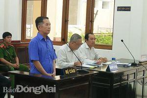 Nguyên Giám đốc Công ty Xổ số kiến thiết Đồng Nai bị đề nghị mức án 20 năm tù