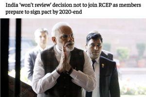 Căng thẳng với Trung Quốc, Ấn Độ kiên quyết không xem xét lại lựa chọn rút khỏi RCEP