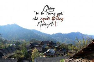 Những 'bí ẩn' trong ngôi nhà người Mông Nghệ An