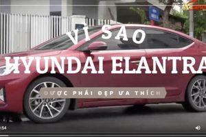Vì sao Hyundai Elantra được phái đẹp ưa thích?