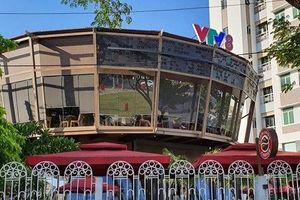 Công ty xây dựng quán cà phê ở khuôn viên VTV8 bị phạt 40 triệu đồng
