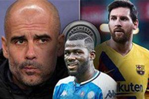 Để xây lại Man City, Pep cần Koulibaly chứ không phải Messi