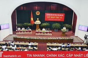 Sáng nay, bế mạc Kỳ họp thứ 15 HĐND tỉnh Hà Tĩnh khóa XVII