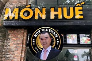 Vì sao nhà đầu tư nước ngoài đề nghị khởi tố ông chủ nhà hàng Món Huế Huy Nhật?