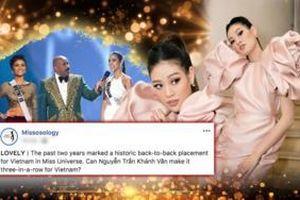 Missosology kỳ vọng Khánh Vân tiếp nối H'Hen Niê - Hoàng Thùy tạo chuỗi in-top lịch sử tại Miss Universe