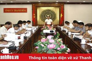 Ban Thường vụ Tỉnh ủy Thanh Hóa duyệt nội dung Đại hội đại biểu Đảng bộ huyện Hà Trung