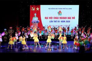 Đại hội cháu ngoan Bác Hồ TP Hạ Long lần thứ XV