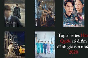 Top 5 phim truyền hình Hàn Quốc có điểm đánh giá cao nhất 2020: 'Thế giới hôn nhân' chỉ đứng thứ 4