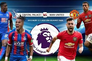 Crystal Palace - MU: Cẩn thận không thừa