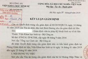 Bà Lê Hoàng Diệp Thảo khẳng định: Tài liệu giám định tại Bình Dương hoàn toàn khác tài liệu trong hồ sơ bị khởi tố
