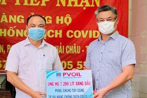 PVOIL ủng hộ 7.000 lít xăng dầu cùng Đà Nẵng chống dịch Covid-19