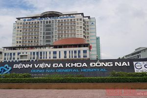 Bảo đảm an toàn khám chữa bệnh tại Bệnh viện đa khoa Đồng Nai
