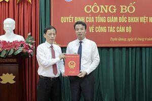 Bổ nhiệm tân Giám đốc BHXH tỉnh Tuyên Quang