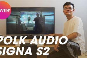 Polk Audio Signa S2 - Soundbar 'quốc dân' khó có đối thủ trong phân khúc 7 triệu