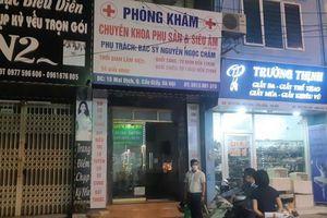 Hà Nội: Phong tỏa phòng khám phụ sản sau ca tử vong bất thường