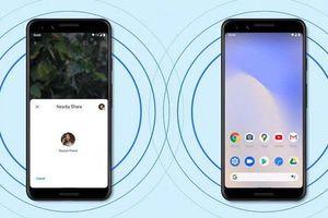 Google chính thức ra 'AirDrop' cho Android