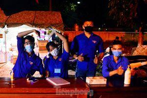 'Trắng đêm, xuyên ngày' hỗ trợ các chốt chặn ở Đà Nẵng