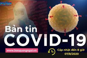 Bản tin Covid-19 ngày 7/8: Mỹ, Brazil và Ấn Độ chiếm hơn một nửa ca nhiễm toàn thế giới