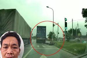 Nam tài xế lái container cán chết nữ sinh 9X tử vong khai gì?