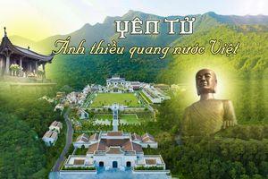 Yên Tử - ánh thiều quang nước Việt