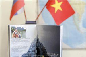'Việt Nam cất cánh' - cuốn sách tô thắm tình hữu nghị Việt Nam - LB Nga