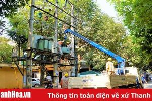 Công ty Điện lực Thanh Hóa đảm bảo cấp điện cho kỳ thi tốt nghiệp THPT năm 2020