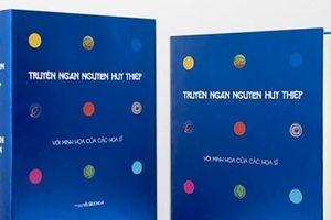 Truyện ngắn Nguyễn Huy Thiệp- ấn bản đặc biệt mừng 70 năm ngày sinh của ông