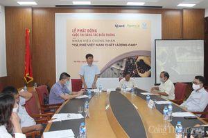 Phát động cuộc thi sáng tác biểu trưng nhãn hiệu chứng nhận cà phê Việt Nam chất lượng cao
