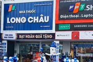 FPT Retail giảm mạnh lợi nhuận do mở rộng hệ thống nhà thuốc Long Châu